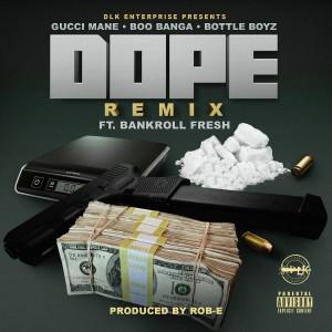 Boo Banga的專輯Dope (Remix) [feat. Bankroll Fresh] (Explicit)