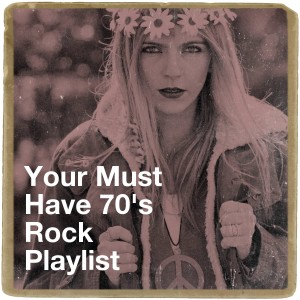 The Rock Heroes的專輯Your Must Have 70's Rock Playlist