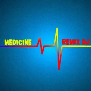 Album Medicine from Remix DJ