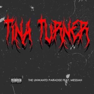 Messiah的專輯Tina Turner (Explicit)