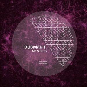 Album My Witness from Dubman F.
