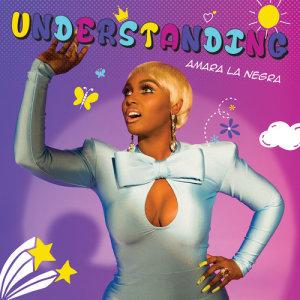 Listen to Understanding song with lyrics from Amara La Negra