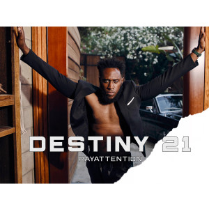 Album Destiny 21 from PayAttention