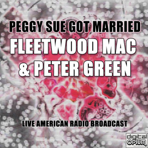 Album Peggy Sue Got Married (Live) from Fleetwood Mac