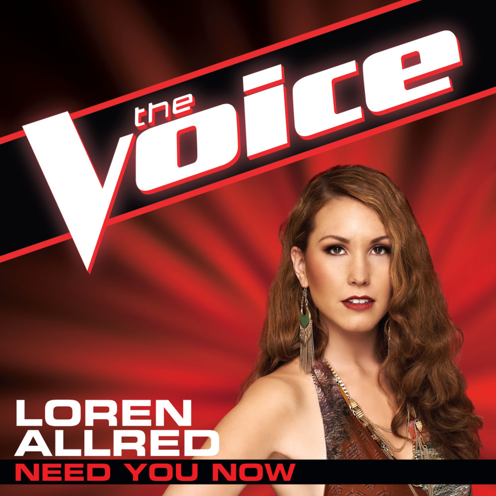 Need You Now (The Voice Performance) 2012 Loren Allred