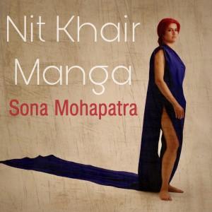 Album Nit Khair Manga from Ram Sampath
