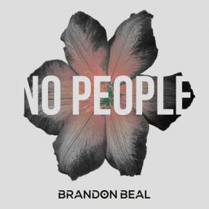 No People dari Brandon Beal