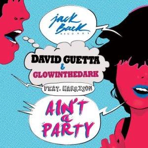 David Guetta的專輯Ain't a Party (feat. Harrison) (Radio Edit) (Explicit)