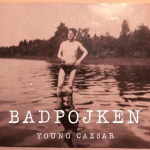 Album Young Caesar from Badpojken