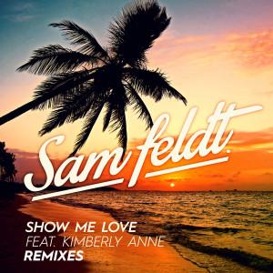 Sam Feldt - Show Me Love (Zac Samuel Remix) dari album Show Me Love