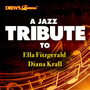 The Hit Crew的專輯A Jazz Tribute to the Best of Ella Fitzgerald & Diana Krall