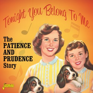 Album Tonight You Belong to Me: The Patience & Prudence Story from Patience & Prudence