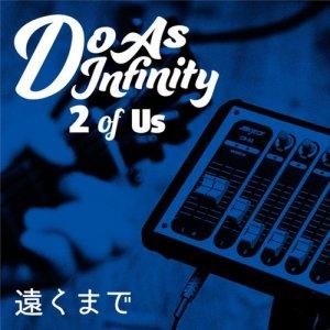 收聽Do As Infinity的遠行 (2 of Us)歌詞歌曲