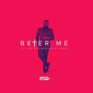 Album Better Me from MOGmusic
