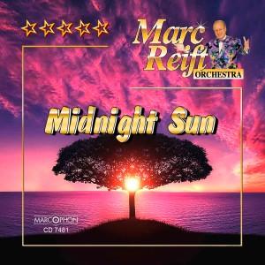 Marc Reift Orchestra的專輯Midnight Sun