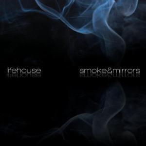 Smoke & Mirrors dari Lifehouse