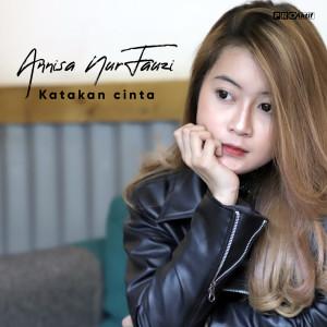 Katakan Cinta dari Annisa Nurfauzi
