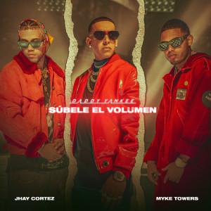 Daddy Yankee的專輯SÚBELE EL VOLUMEN (Explicit)