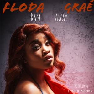 Album Ran Away (Explicit) from Floda Grae