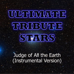 Ultimate Tribute Stars的專輯Shai Linne - Judge of All the Earth (Instrumental Version)