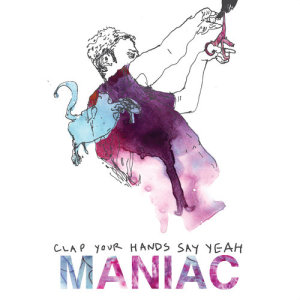 Clap Your Hands Say Yeah的專輯Maniac