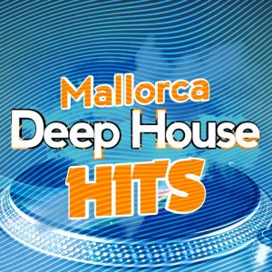 Album Mallorca Deep House Hits from Various Artists