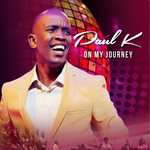 Album On My Journey Album from Paul K
