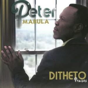 Album Ditheto (Praises) from Peter Mabula