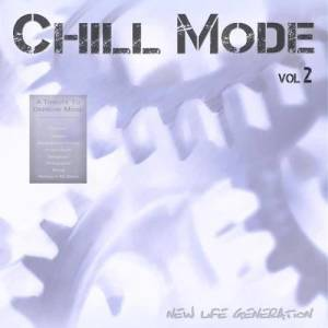 Album Chill Mode Vol.2 [A Tribute to Depeche Mode] from New Life Generation