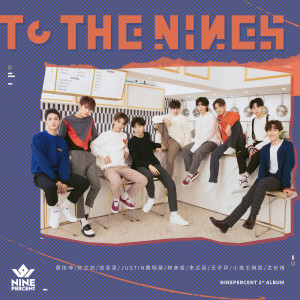 NINE PERCENT的專輯TO THE NINES