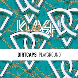 Dirtcaps的專輯Playground (Explicit)