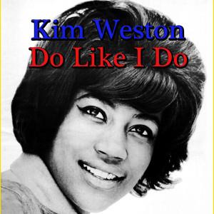 Album Do Like I Do from Kim Weston