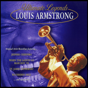 Louis Armstrong的專輯Ultimate Legends: Louis Armstrong