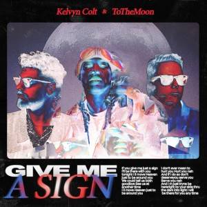 Album Give Me A Sign from Kelvyn Colt