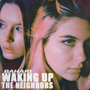 Bahari的專輯Waking Up The Neighbors