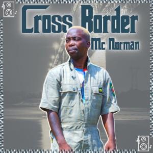 Album Cross Border from Mc Norman