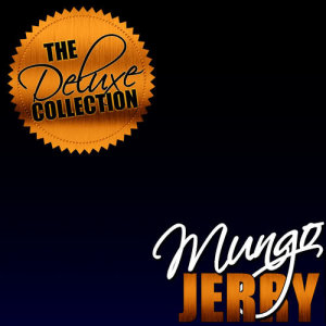 The Deluxe Collection: Mungo Jerry