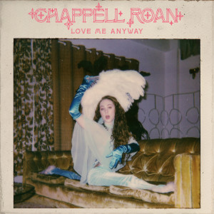 Album Love Me Anyway from Chappell Roan
