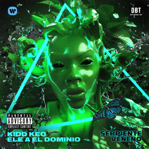 Album Serpiente Veneno (feat. Ele A El Dominio) from Kidd Keo