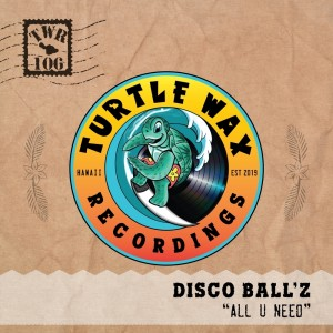 Album All U Need from Disco Ball'z