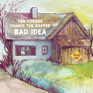 Album Bad Idea (feat. Chance the Rapper) from YBN Cordae