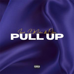Album Pull Up (Explicit) from Isaiah J. Medina