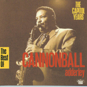 Listen to 74 Miles Away song with lyrics from Cannonball Adderley