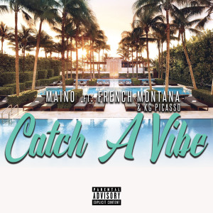 Album Catch A Vibe (feat. French Montana & KG Picasso) from French Montana