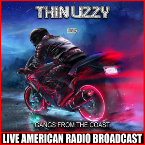 Album Gangs From The Coast from Thin Lizzy