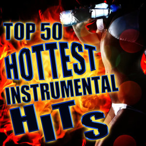 All Star Urban Mixers的專輯Top 50 Hottest Instrumental Hits