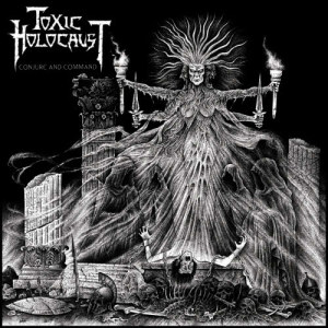 Album Conjure and Command from Toxic Holocaust
