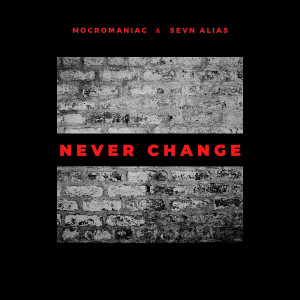 Album Never Change (Explicit) from Sevn Alias