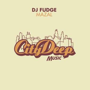 Listen to Mazal (Main Mix) song with lyrics from DJ Fudge