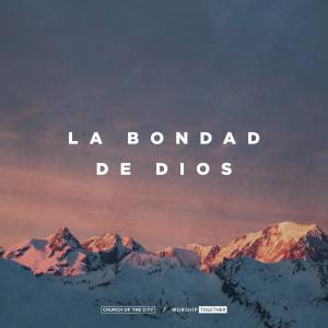La Bondad De Dios (Live) dari Worship Together